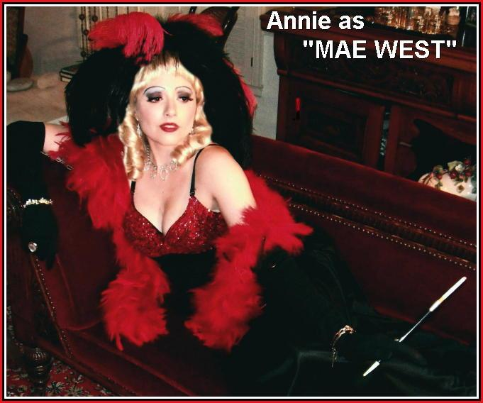 Annie - Mae West